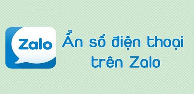 Làm thế nào để không hiển thị số điện thoại trên Zalo?