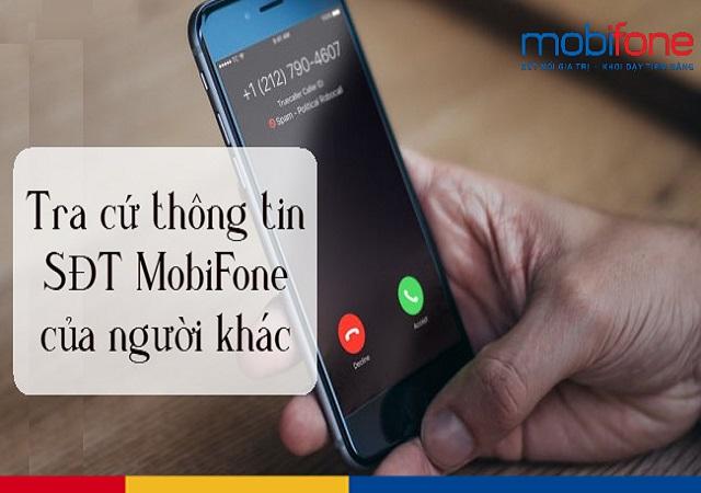 Tra số điện thoại Mobifone của người khác